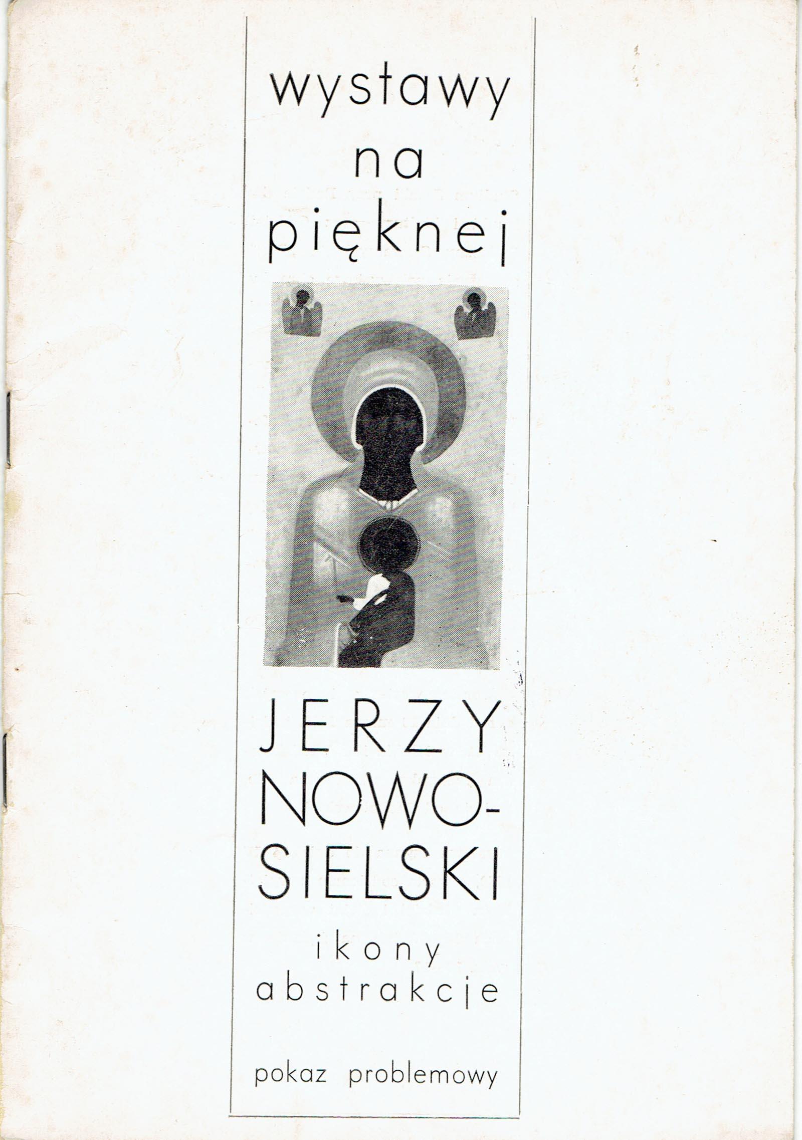 Jerzy Nowosielski. Ikony, Abstrakcje